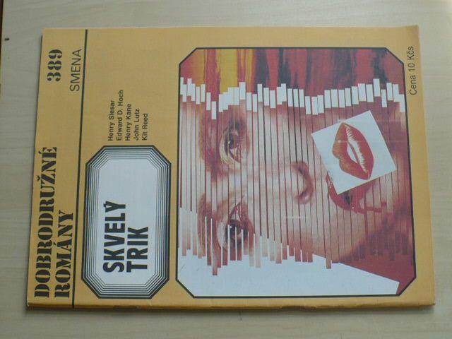 Dobrodružné romány 389 - Skvelý trik (1989) slovensky