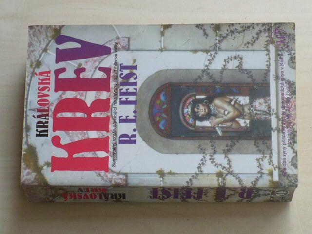 Feist - Synové Krondoru - Královská krev; Královský bukanýr - Crydee/Novindus (2003-2007) 3 knihy