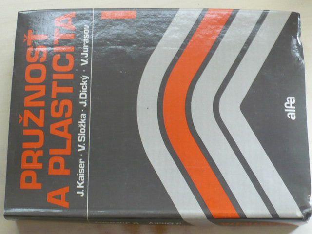 Kaiser - Pružnosť a plasticita (1990) slovensky