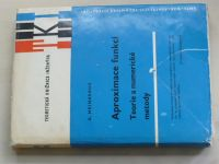 Meinardus - Aproximace funkcí - Teorie a numerické metody (1968) TKI