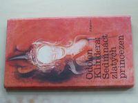 Odolen, Klindera - Sedmnáct zlatých princezen (1987)