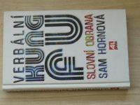 Sam Hornová - Verbální KUNG-FU - Slovní obrana (1997)