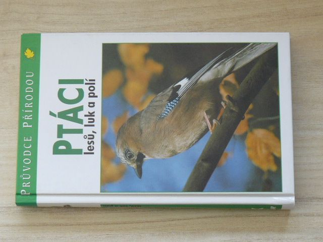 Sauer - Ptáci (1995) Průvodce přírodou