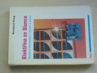 Krieg - Elektřina ze Slunce - Solární technika v teorii a praxi (1993)