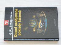 Stanglmeier - Dosud neobjevené poklady faraonů (2007)