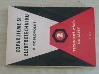 Technický výběr do kapsy 2 - Dobrovolný - Zopakujeme si elektrotechniku (1958)