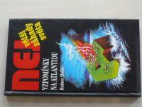 Holbe - Vzpomínky na Atlantidu (1995) Největší záhady světa