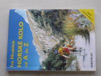 Hrubíšek - Horské kolo od A do Z (1996)