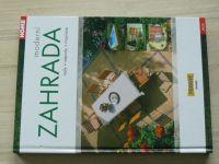 Lešinská - Moderní zahrada - Rady, nápady, inspirace (2004)