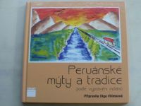 Vilímková - Peruánské mýty a tradice podle vyprávění indiánů (2012) podpis autorky