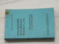 Baudyš - Kalendář ochrany rostlin pro zemědělce a zahrádkáře (1935)