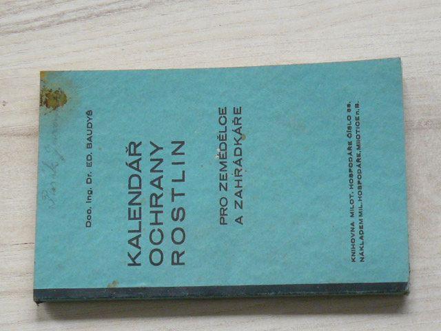 Baudyš - Kalendář ochrany rostlin pro zemědělce a zahrádkáře (1935) knihovna Milotického hospodáře č. 53