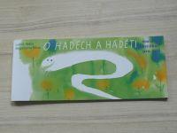 Běťák, Říčná - O hadech a háděti - Malá knížka pro děti (2012)