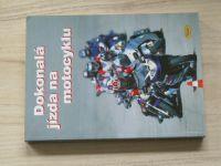 Dokonalá jízda na motocyklu (2003)