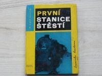 Lustig - První stanice štěstí (1961) Reportáže