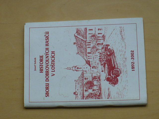 Sobek - Historie sboru dobrovolných hasičů v Lošticích