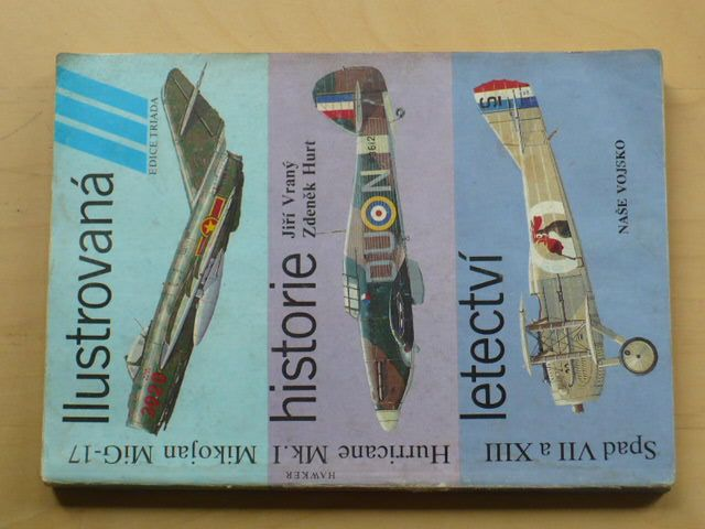 Vraný, Hurt - Spad Viii a Xiii, Hurricane Mk.1, MiG-17 (1989)