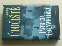 Cornwellová - Poslední útočiště (2005)