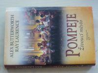 Laurence, Butterworth - Pompeje - Živoucí město (2009)