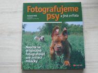 Malý - Fotografujeme psy a jiná zvířata (2008)