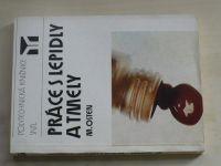 Osten - Práce s lepidly a tmely (1986)