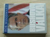 Woodward - Bushova válka (2003)