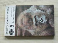 Zvířata celého světa 5 - Dobroruka - Poloopice a opice (1979)