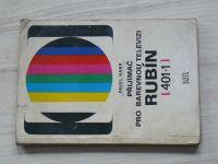 Habr - Přijímač pro barevnou televizi Rubín 401-1 (1973)