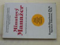 Blanchard, Johnson - Minutový manažer - Nejrychlejší způsob, jak zvážit vlastní prosperitu (1993)