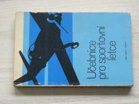 Učebnice pro sportovní letce (Naše vojsko 1973)