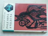 Vančura - Pole orná a válečná (1966)