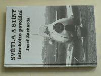 Josef Zacharda - Světla a stíny leteckého povolání (1994)