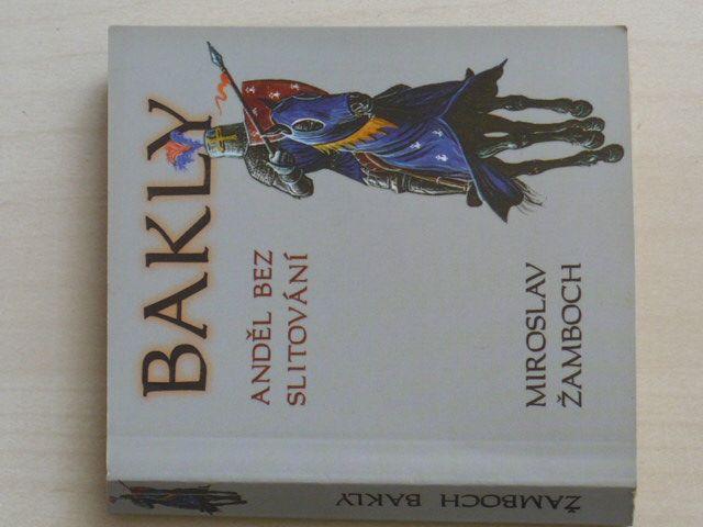 Žamboch - Bakly - Anděl bez slitování (2006)