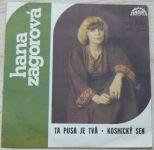Hana Zagorová – Ta pusa je tvá • Kosmický sen (1979)