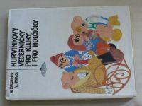 Kirschner, Straka - Hurvínkovy večerníčky pro kluky i pro holčičky (1981)