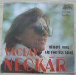 Václav Neckář – Mýdlový princ / Pár prostých řádků (1980)