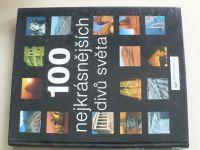 100 nejkrásnějších divů světa (2006)