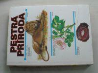 Dobroruka, Podhajská, Bauer - Pestrá příroda (1988) zoologie, botanika, mineralogie