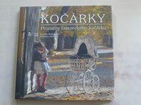 Holásková - Kočárky - Proměny historického kočárku (2007)
