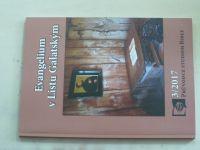 Carl P. Cosaert - Evangelium v Listu Galatským (2017)