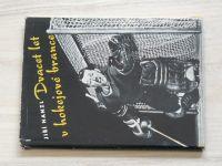 Hanzl - Dvacet let v hokejové brance (1958) il. Jan Fischer