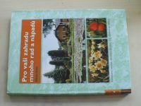 Ryšán - Pro vaši zahradu mnoho rad a nápadů (2011)