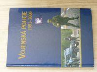 Vojenská policie 1991 - 2006