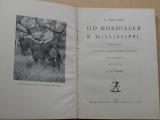 Forejt - Alan - Od Kordiller k Mississippi (1930)