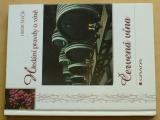 Ševčík - Hledání pravdy o víně - Červená vína (1999)