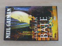 Gaiman - Sandman 6/1-2 - Báje & odlesky I.-II. (2008) 2 knihy