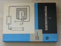 Tököly, Chaternuch, Nemec - Elektrotechnológia I (1967) slovensky