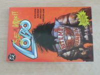 Lobo 2 - Lobo se zvrací! (2004)