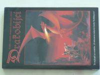 Bronec - Drakobijci 1 (1999)
