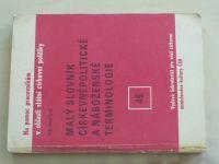 Černý - Malý slovník církevněpolitické a náboženské terminologie (1981)